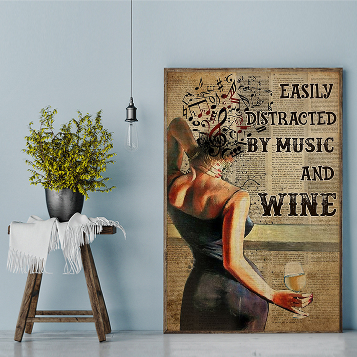 Easily distracted by music and white wine poster A2
