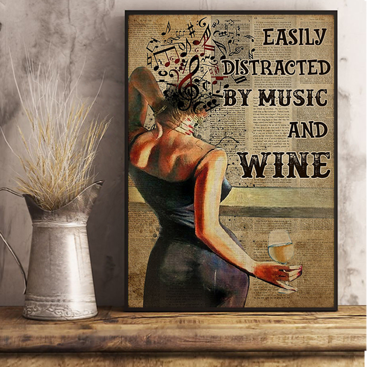 Easily distracted by music and white wine poster A3