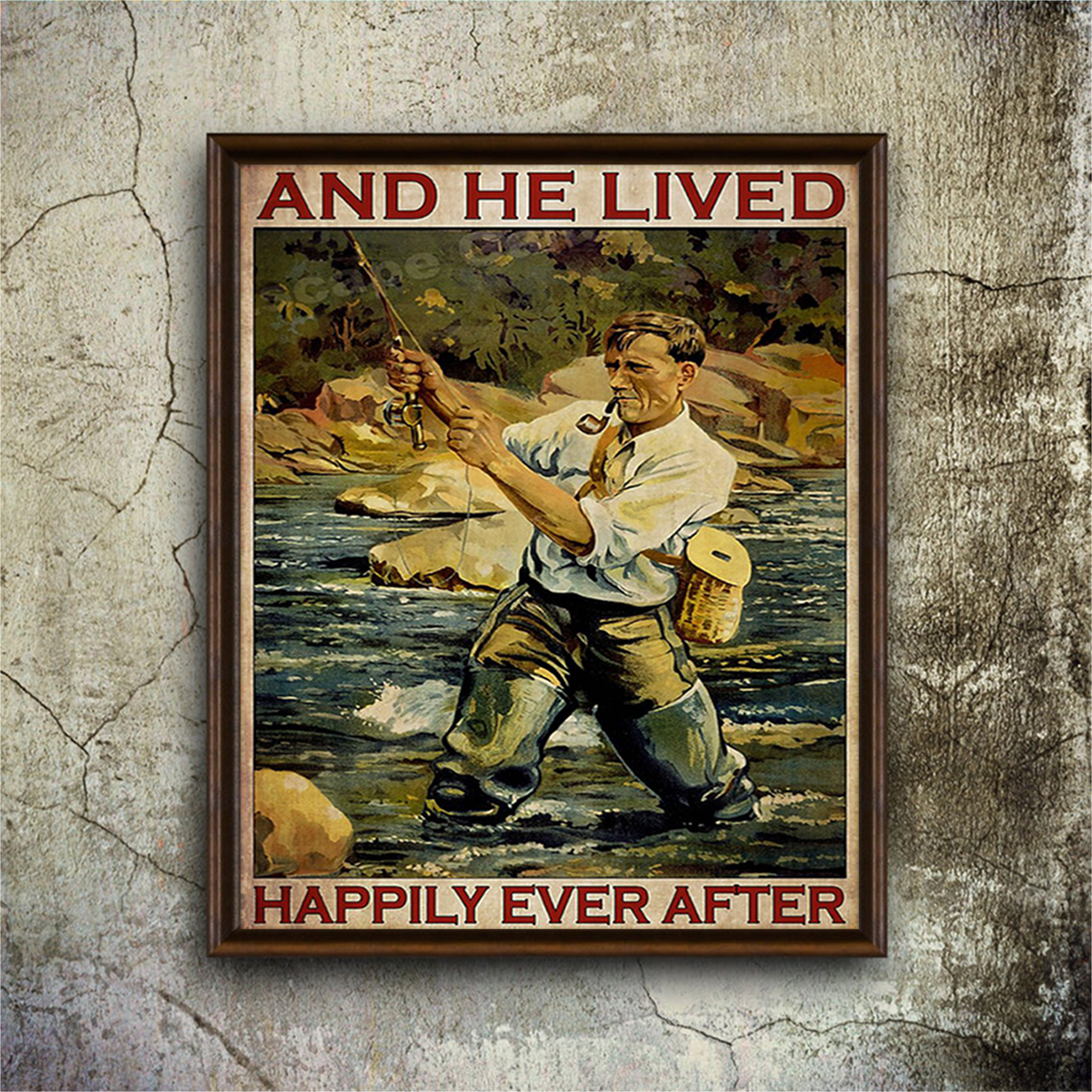 Fishing and he lived happily ever after poster A3