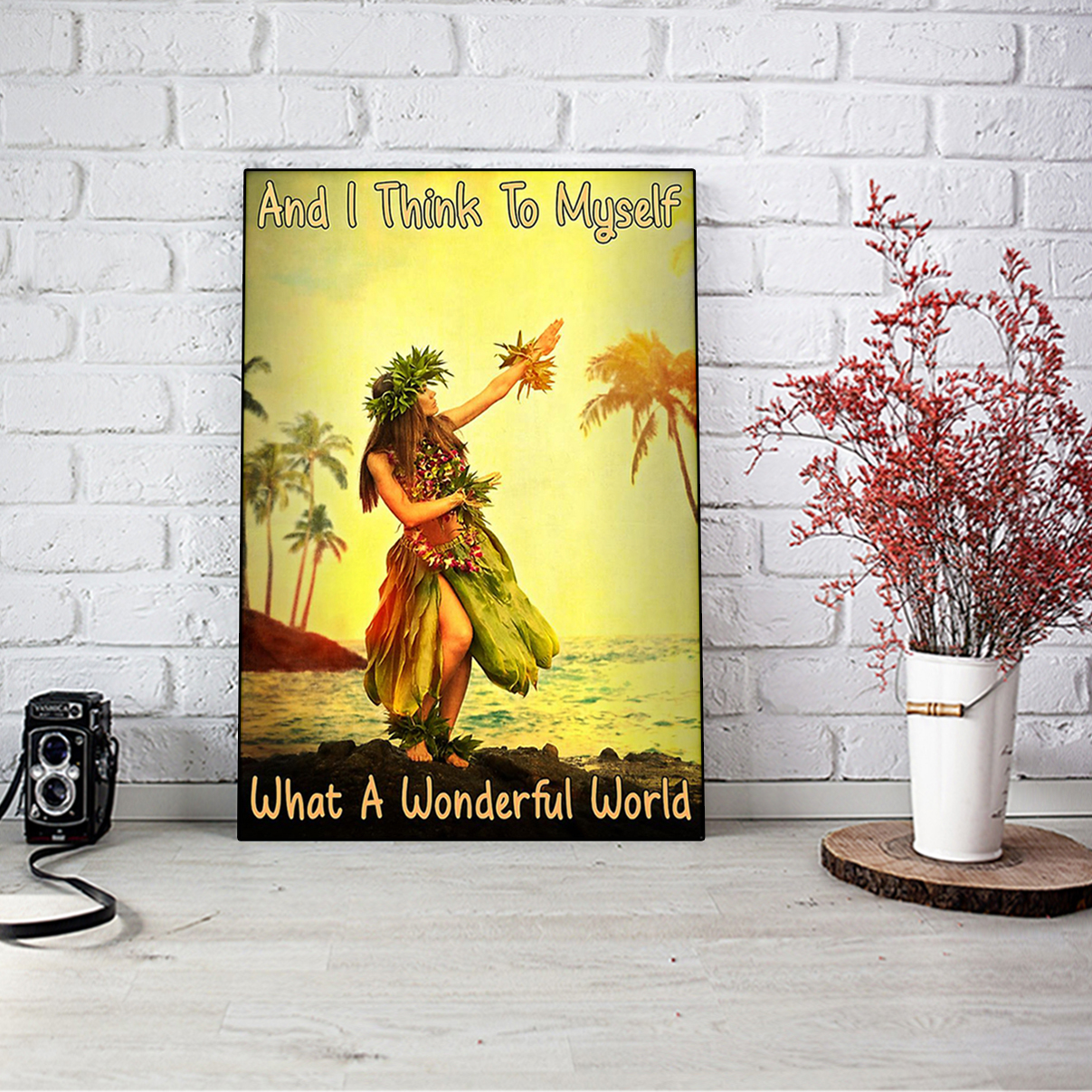 Hawaii girl and I think to myself what a wonderful world poster A1