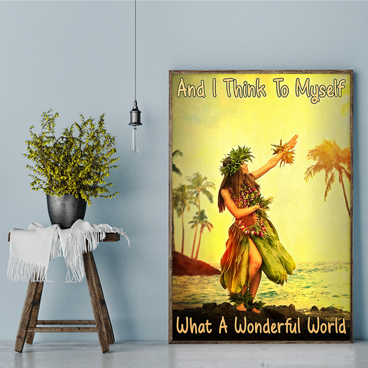 Hawaii girl and I think to myself what a wonderful world poster A2