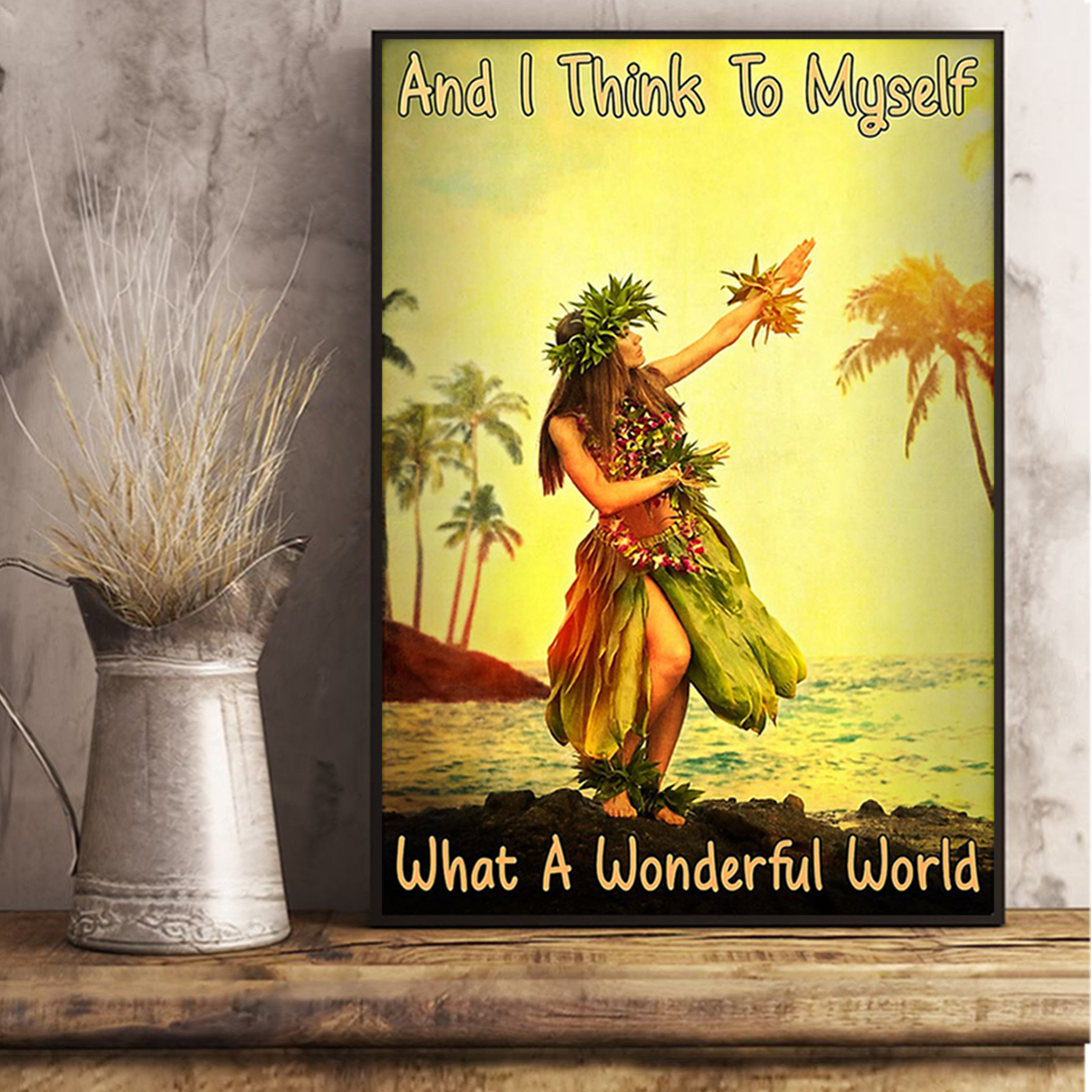 Hawaii girl and I think to myself what a wonderful world poster A3