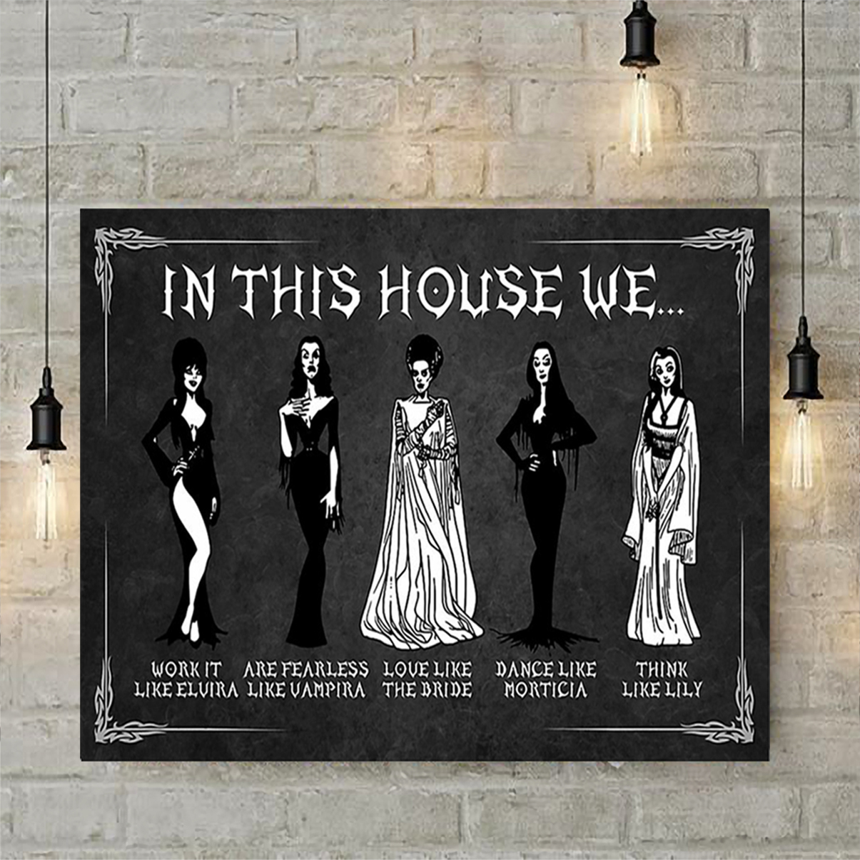 In this house we work like elvira poster A2