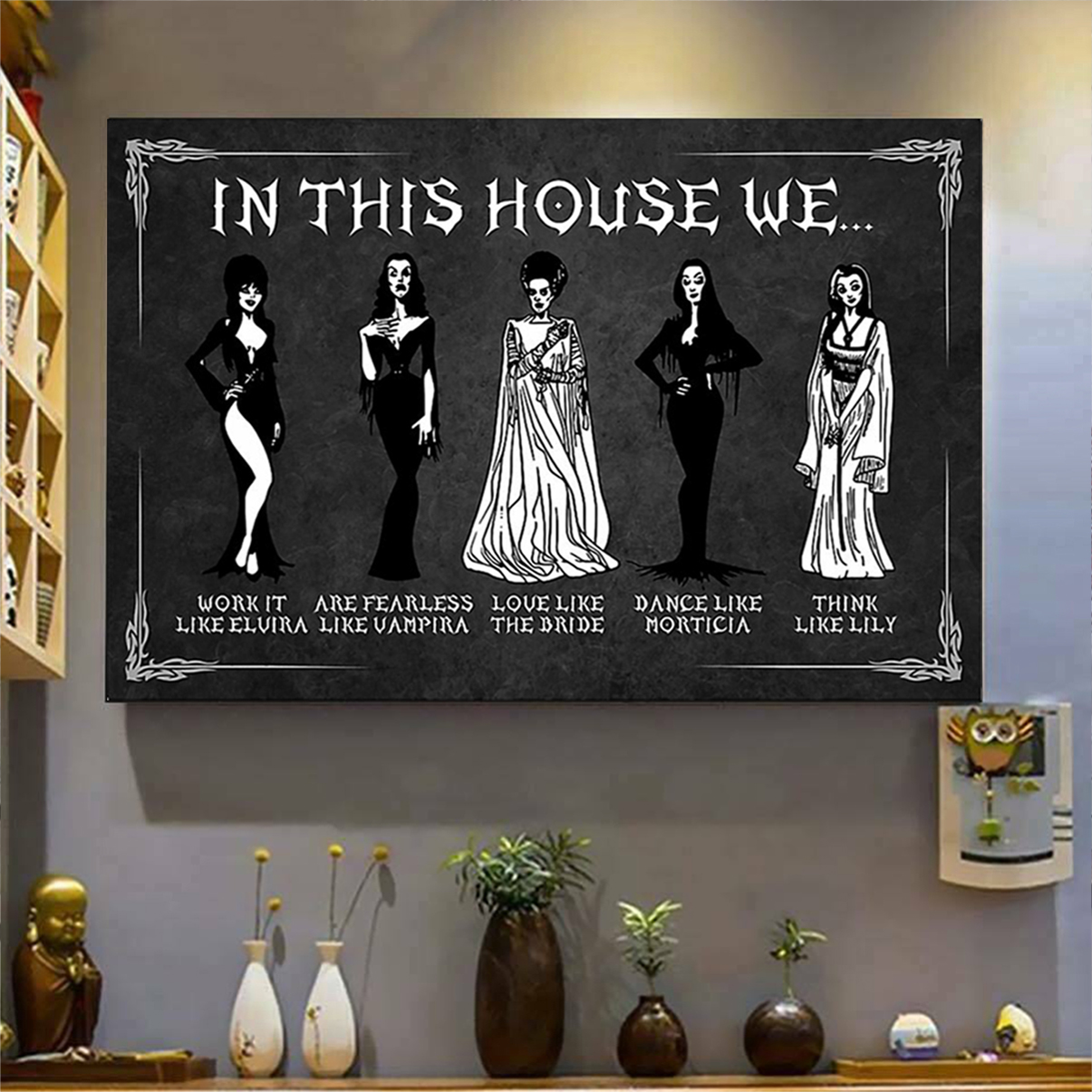 In this house we work like elvira poster A3