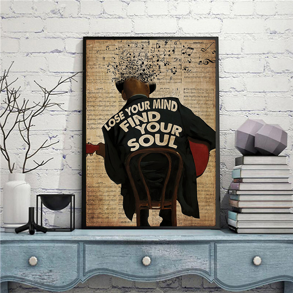 Jazz artist lose your mind find your soul poster A3