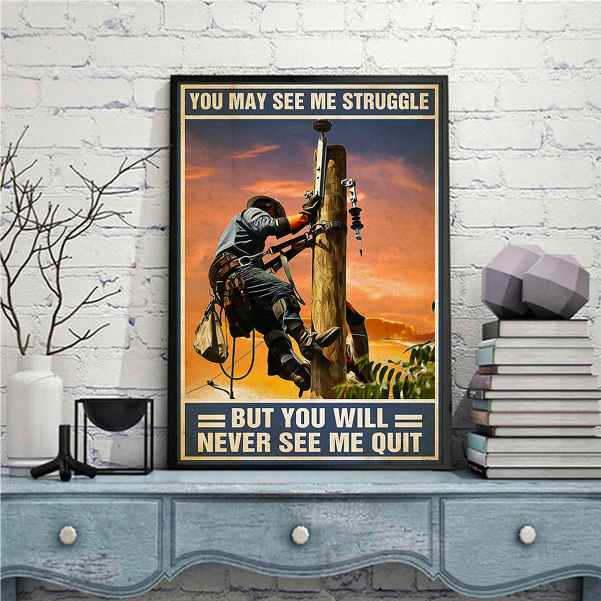 Lineman you may see me struggle poster A1