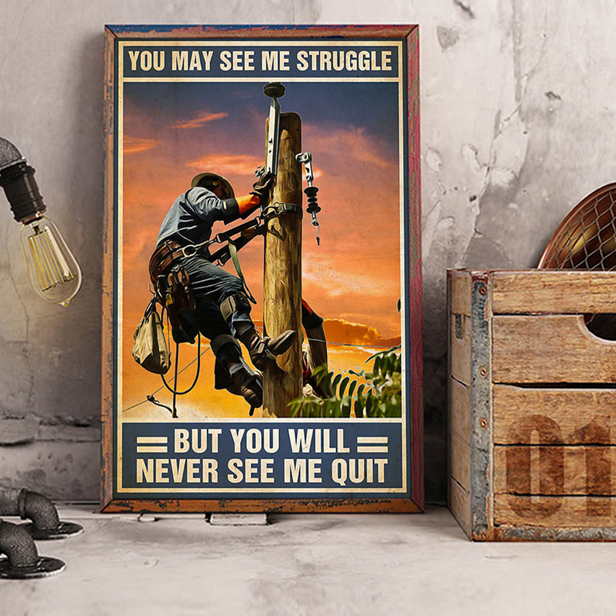 Lineman you may see me struggle poster A2