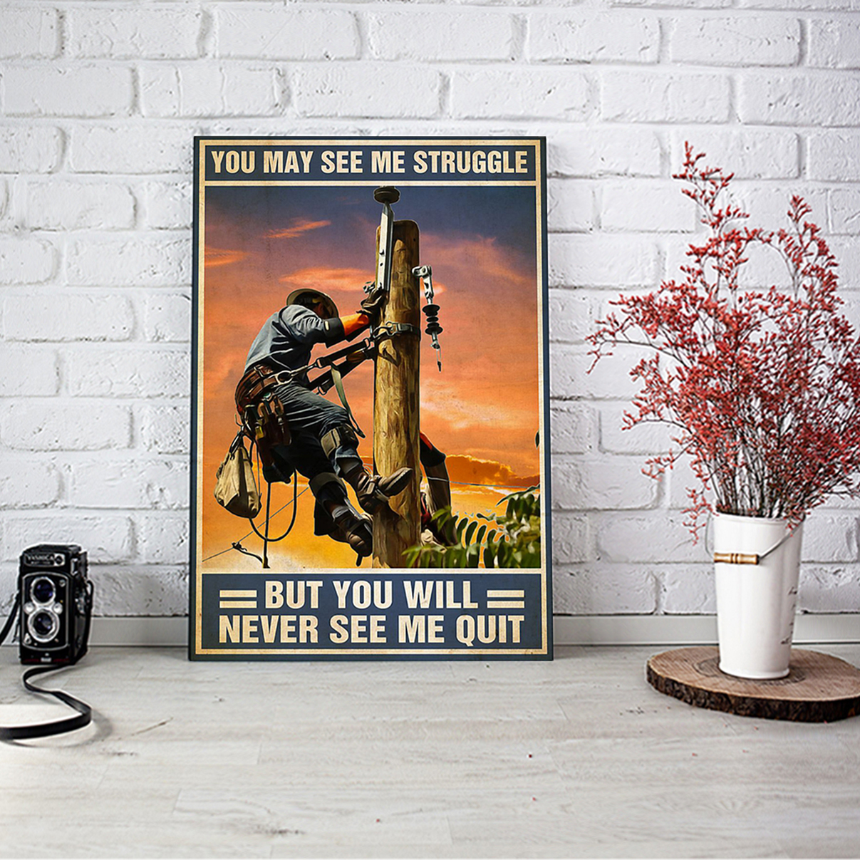 Lineman you may see me struggle poster A3