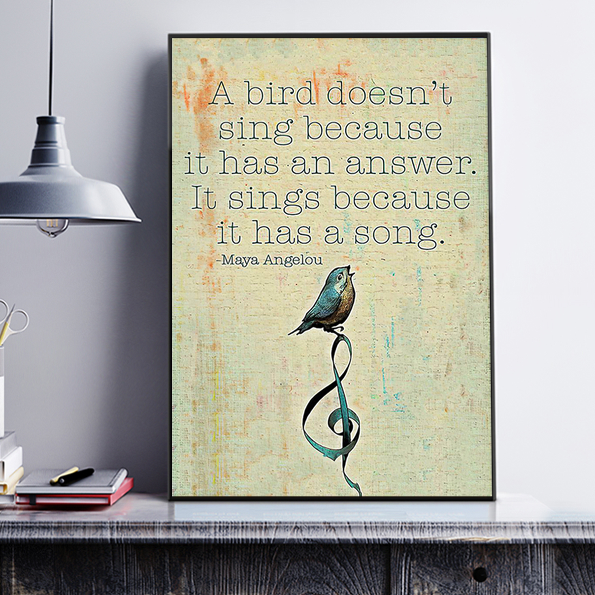 Maya angelou a bird doesn't sing because it has an answer poster A2