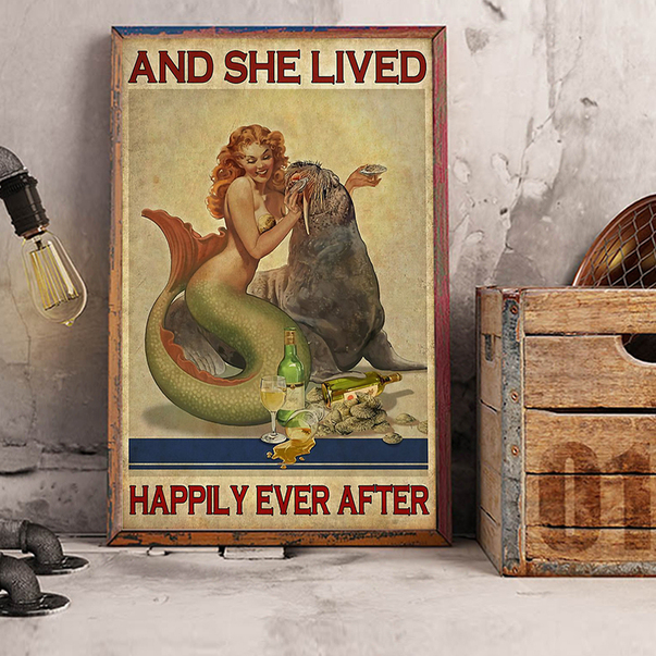 Mermaid sea lion and she lived happily ever after poster A2