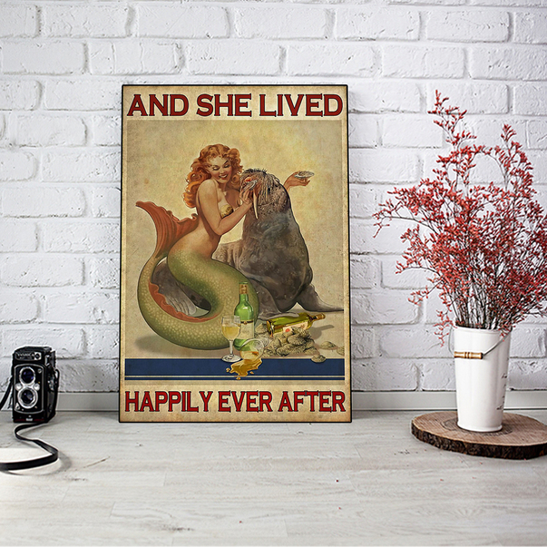 Mermaid sea lion and she lived happily ever after poster A3