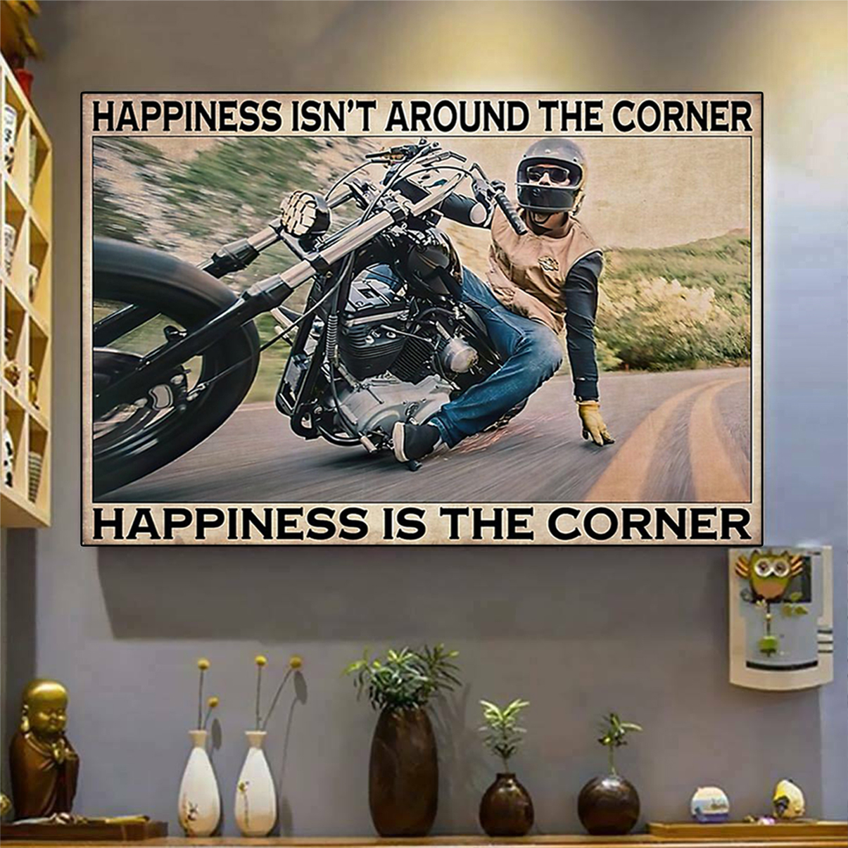 Motorcycle corner hapiness isn't around the corner poster A3