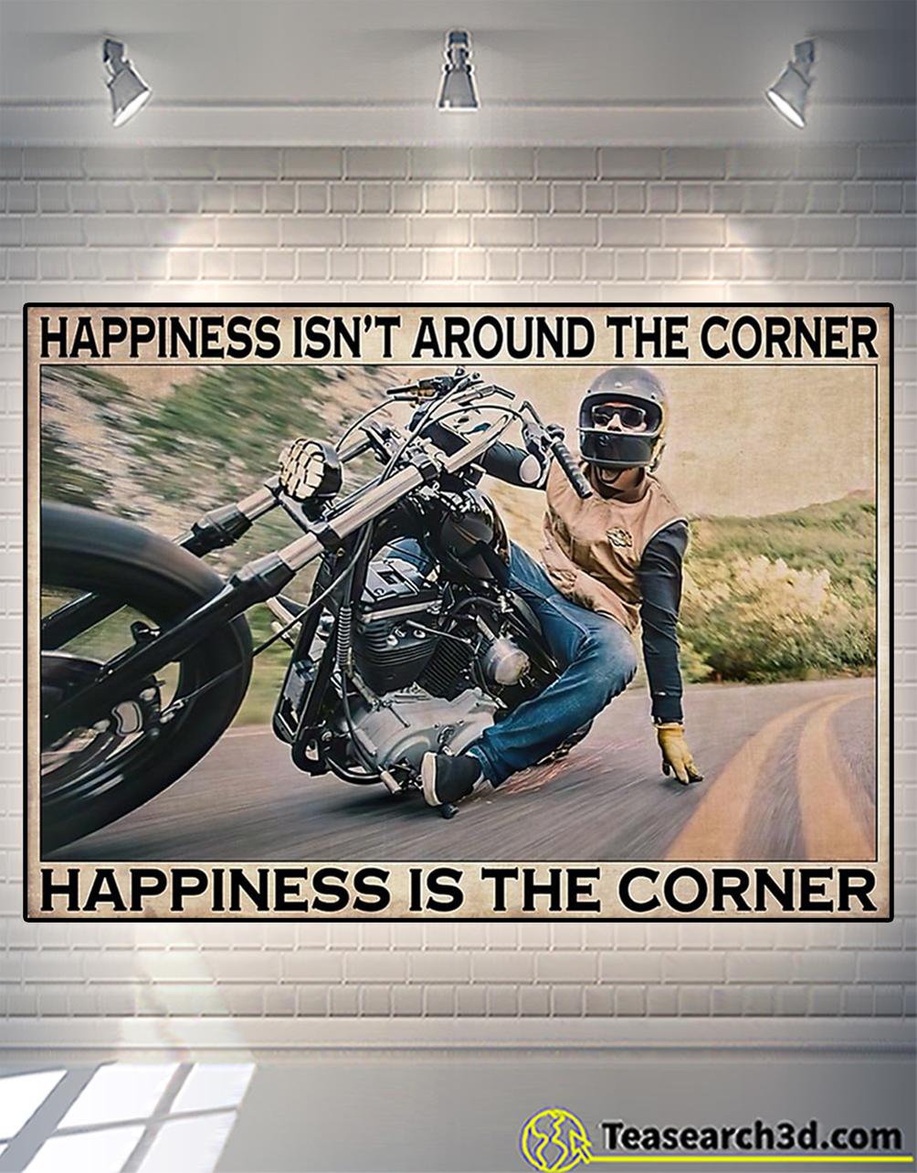 Motorcycle corner hapiness isn't around the corner poster