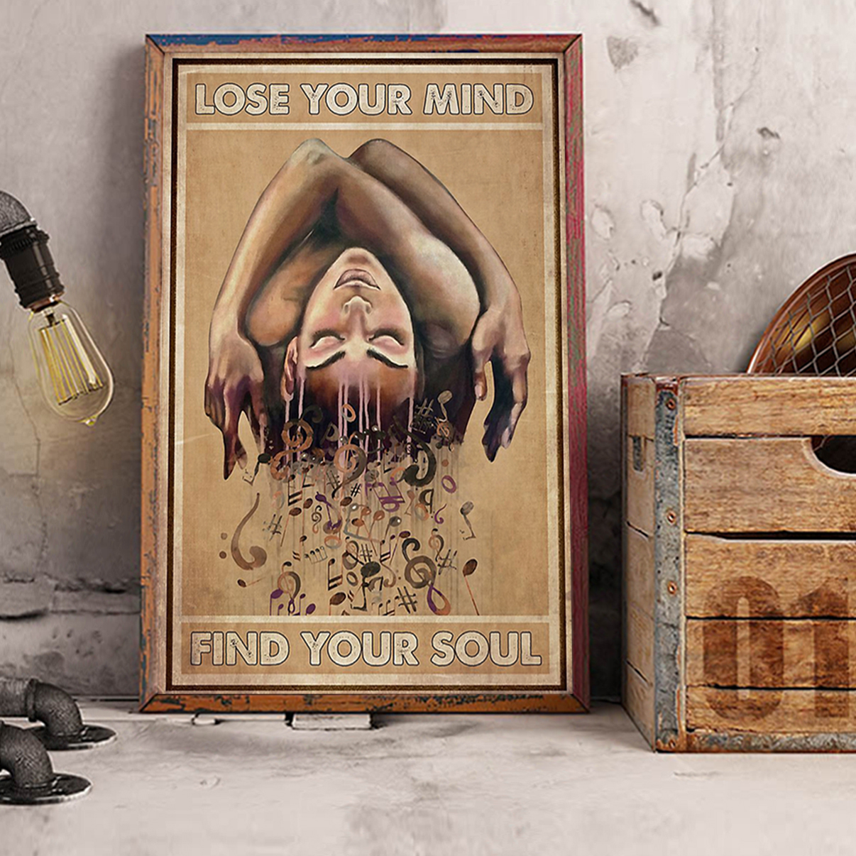 Music staff lose your mind find your soul poster A2