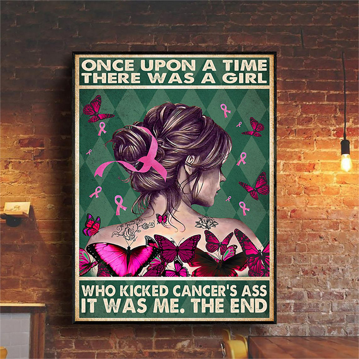 Once upon a time there was a girl who kicked cancer's ass poster A1