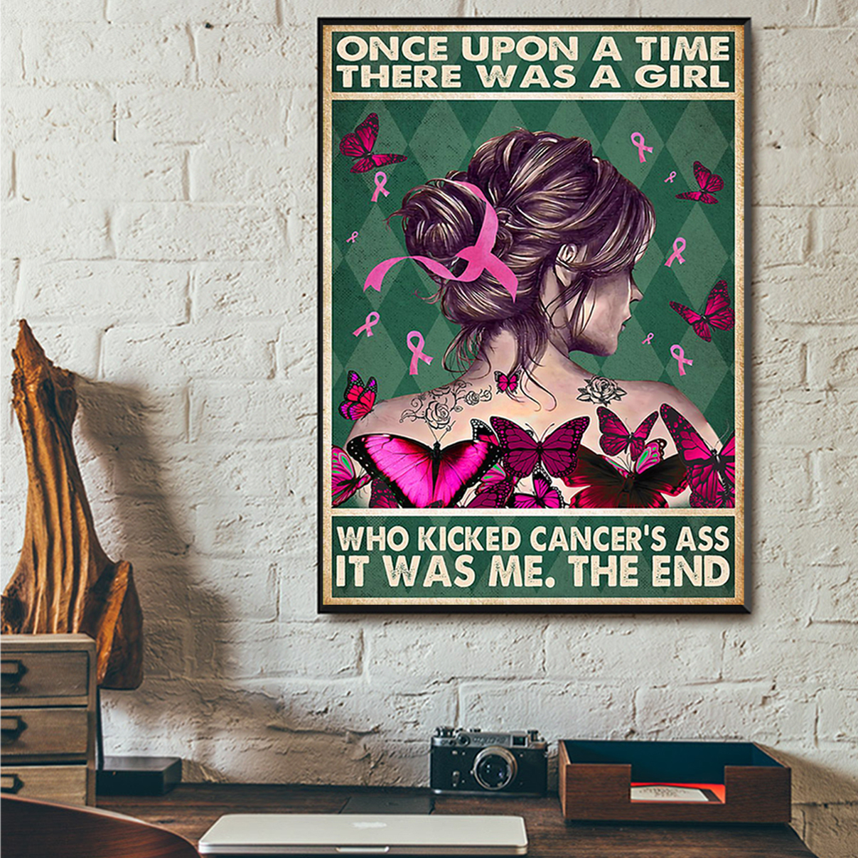 Once upon a time there was a girl who kicked cancer's ass poster A2