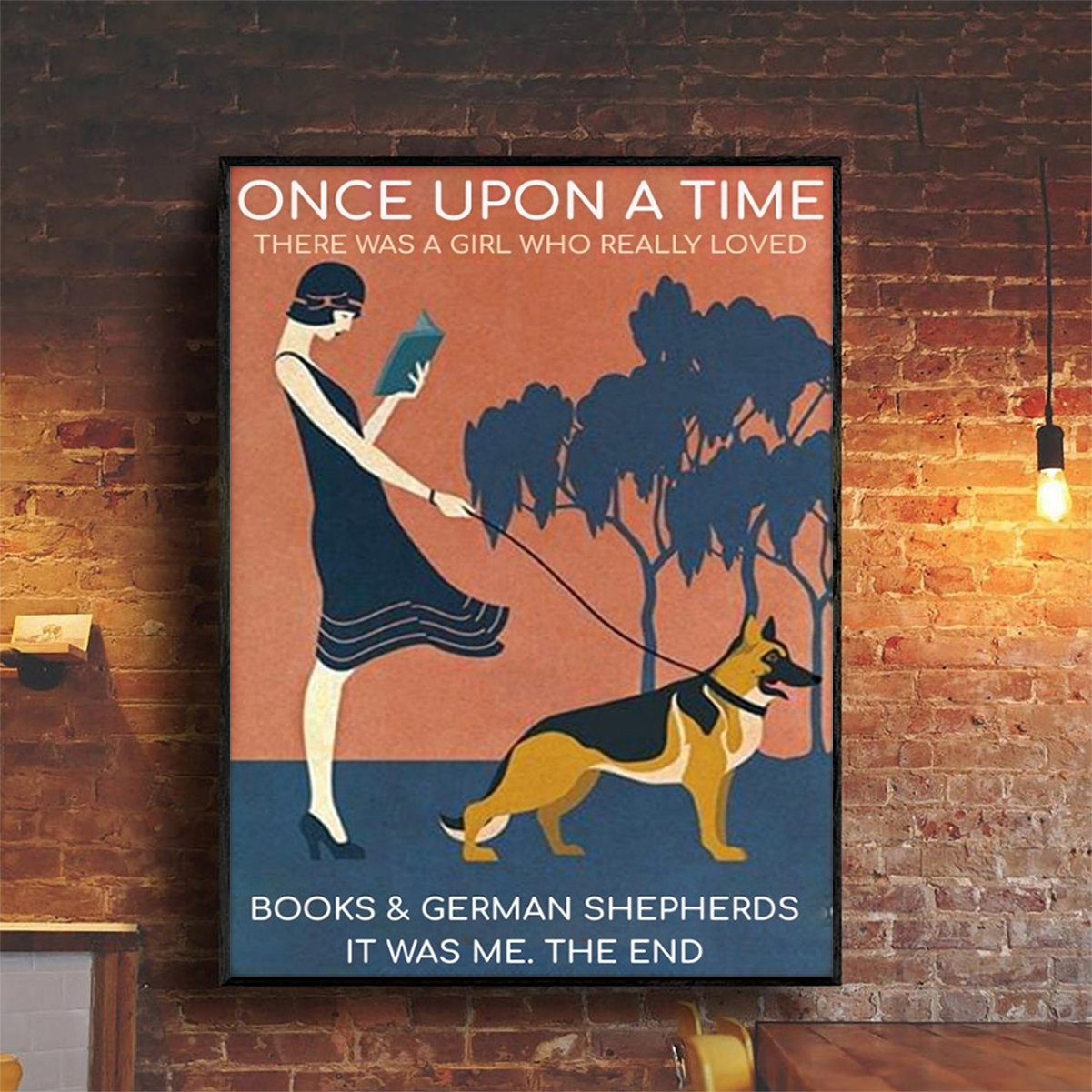 Once upon a time there was a girl who really loved books and german shepherds poster A2