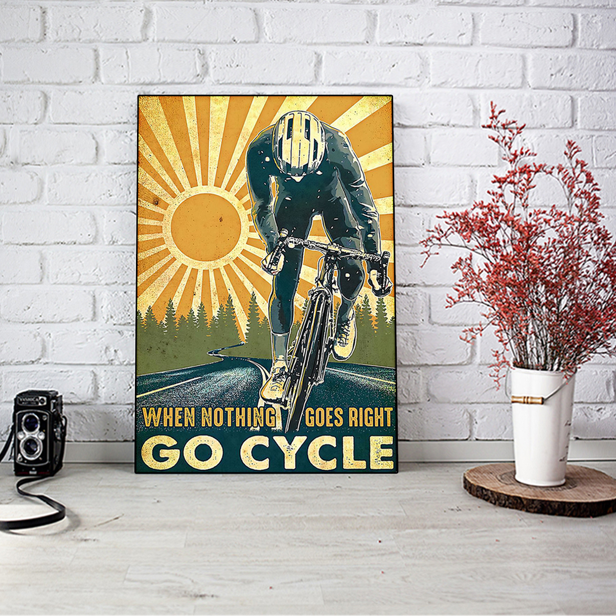 Poster when nothing goes right go cycle A1