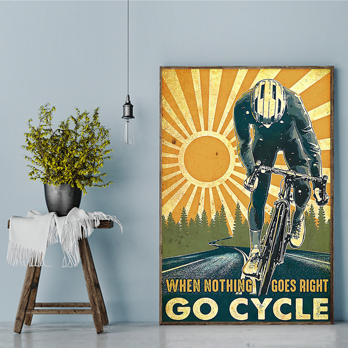Poster when nothing goes right go cycle A2