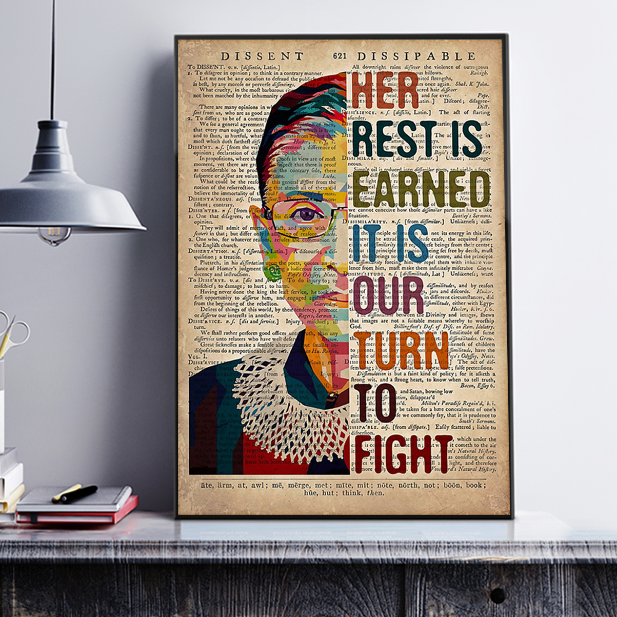 RBG her rest is earned it is our turn to fight poster A1