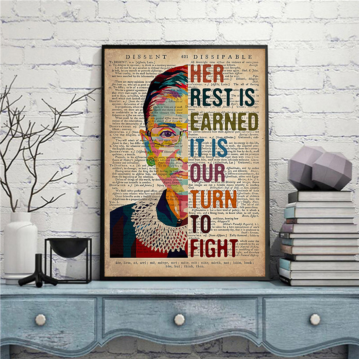 RBG her rest is earned it is our turn to fight poster A3