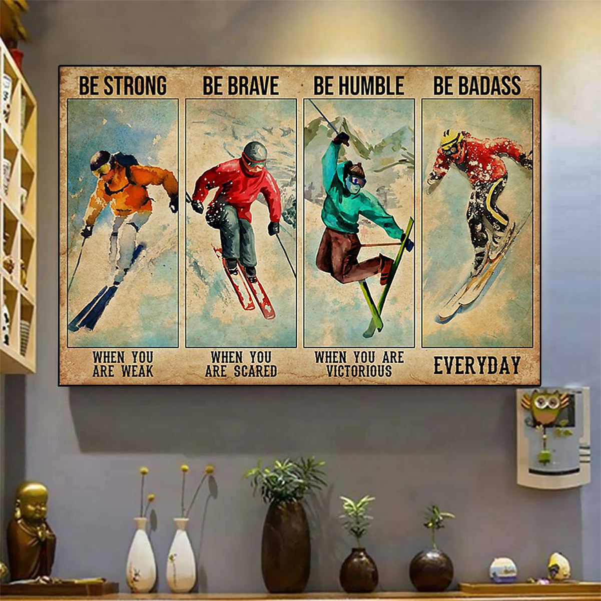 Skiing be strong be brave be humble poster A3