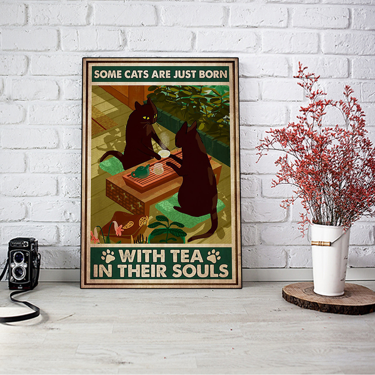 Some cats are just born with tea in their souls poster A3