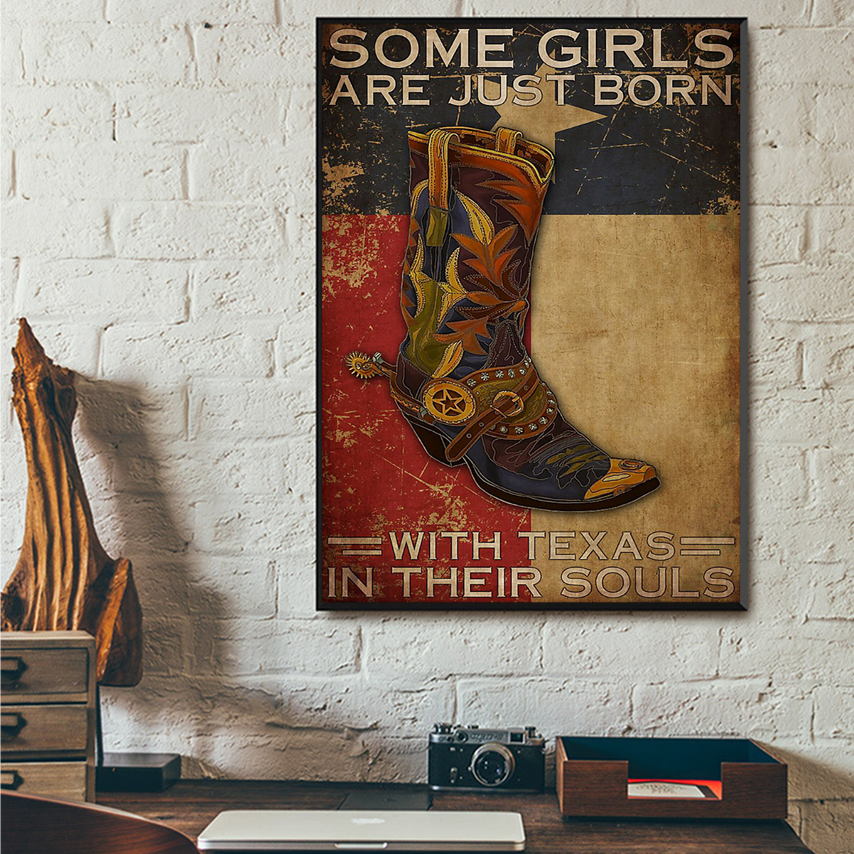 Some girl are just born with texas in their souls poster A1