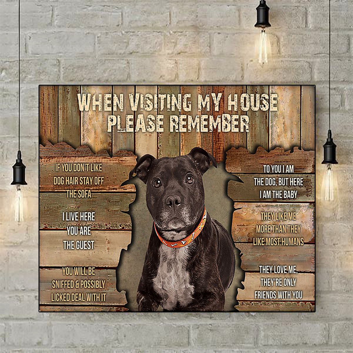 Staffordshire bull terrier when visiting my house please remember poster A2