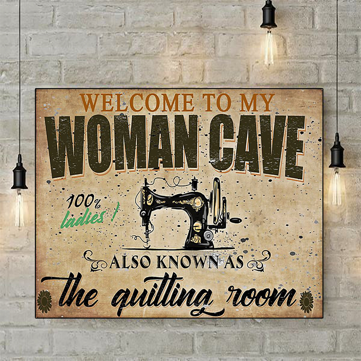 Welcome to my woman cave quilting poster A2