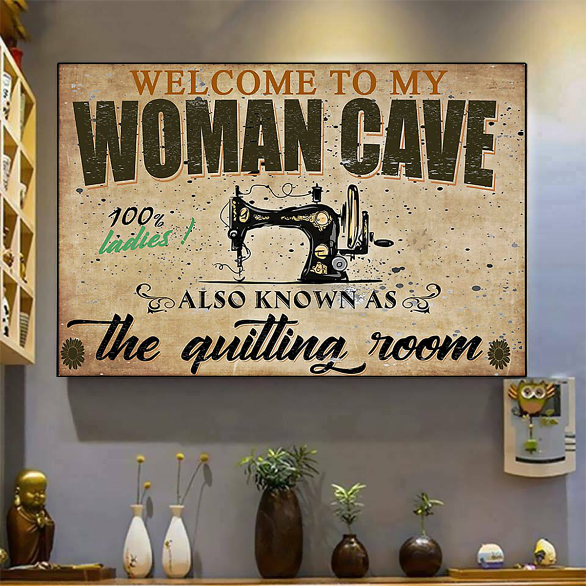 Welcome to my woman cave quilting poster A3