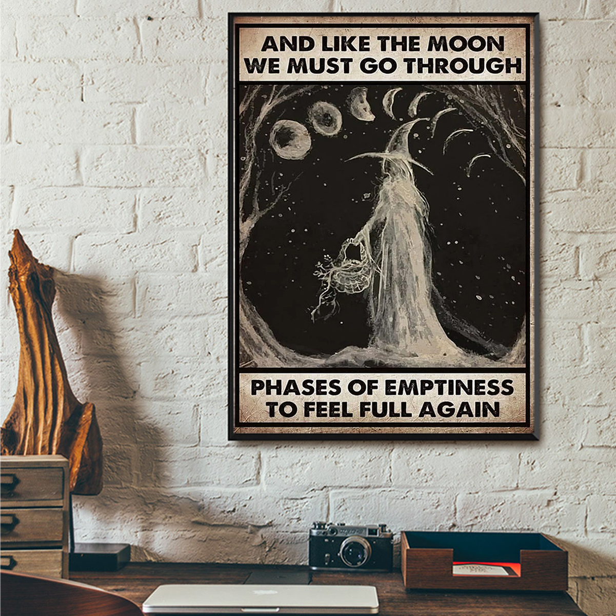 Witch And like the moon we must go through phases of emptiness to feel full again poster A3