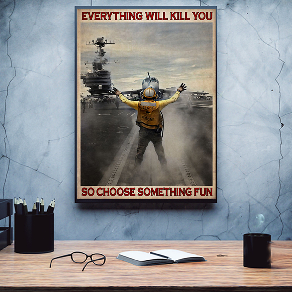 Aircraft marshalling be strong be brave be humble be badass poster A3