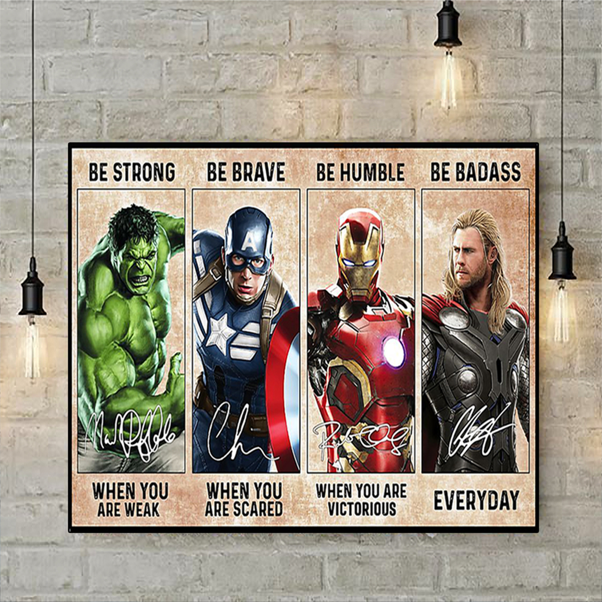 Avengers be strong be brave be humble be badass poster A1