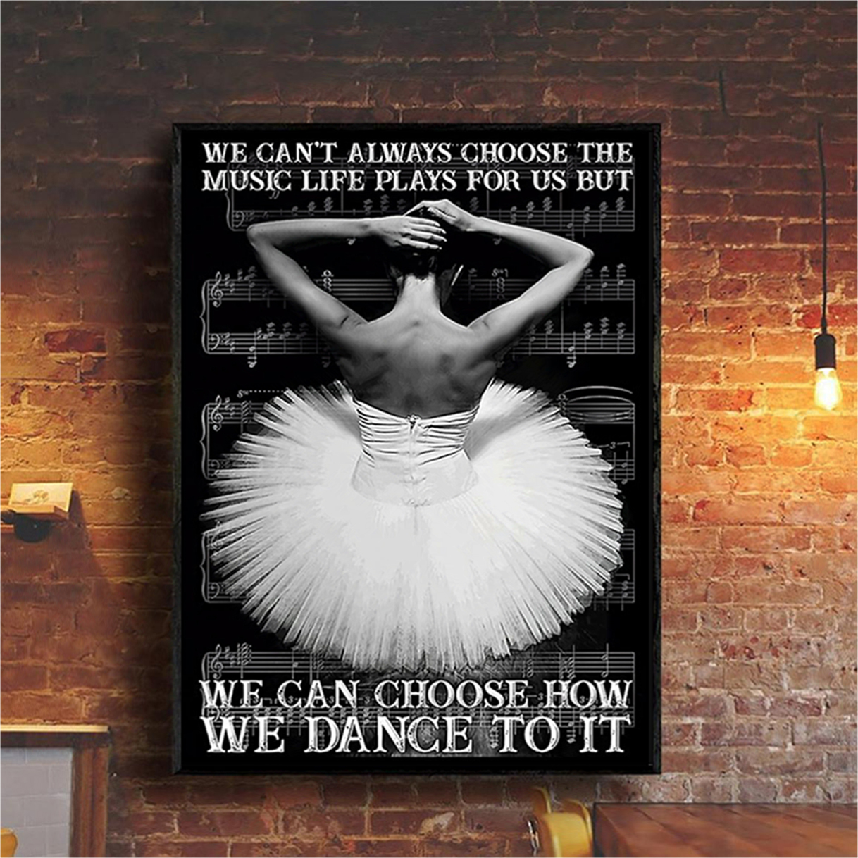 Ballet we can't always choose the music poster A1