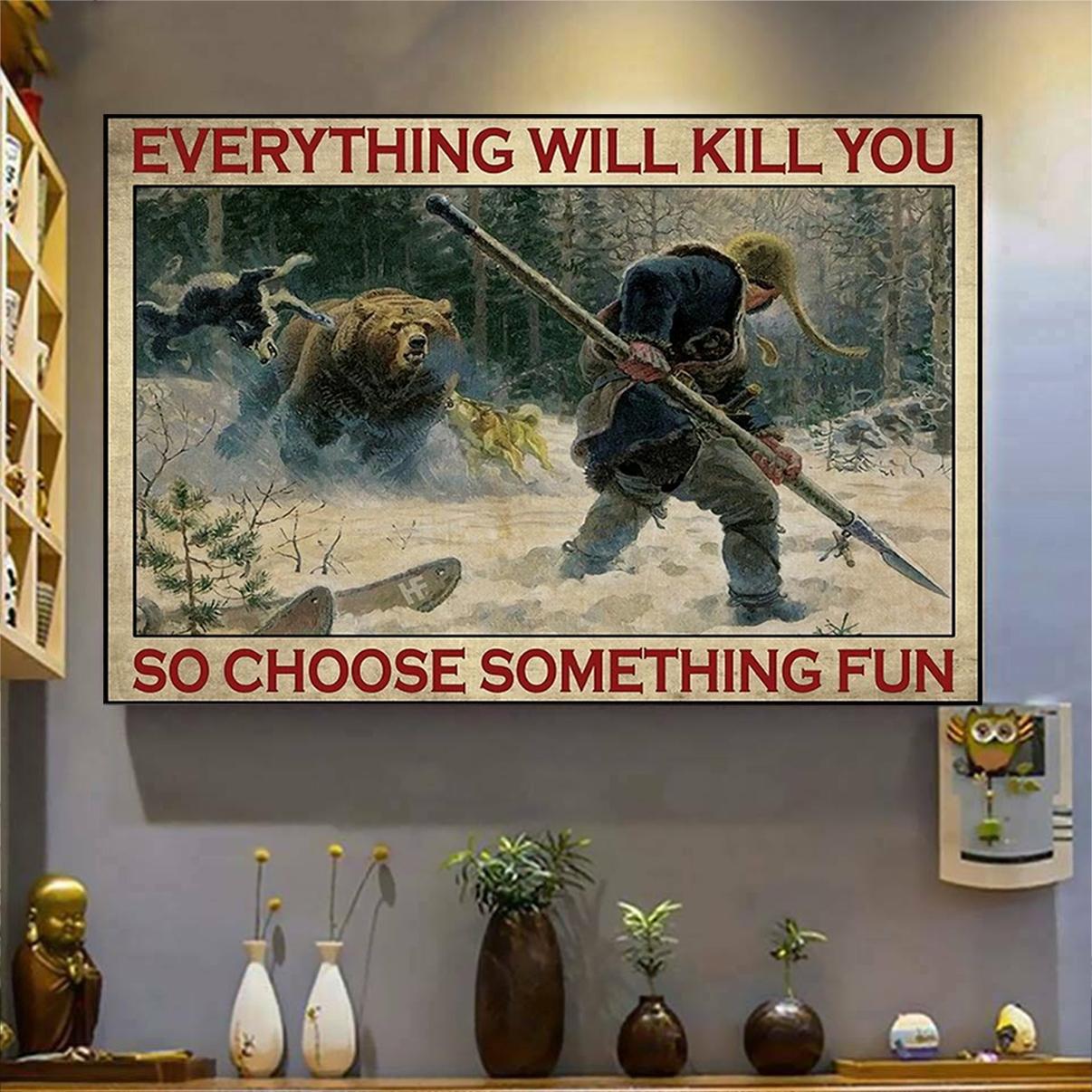 Big-game hunting everything will kill you so choose something fun canvas prints medium