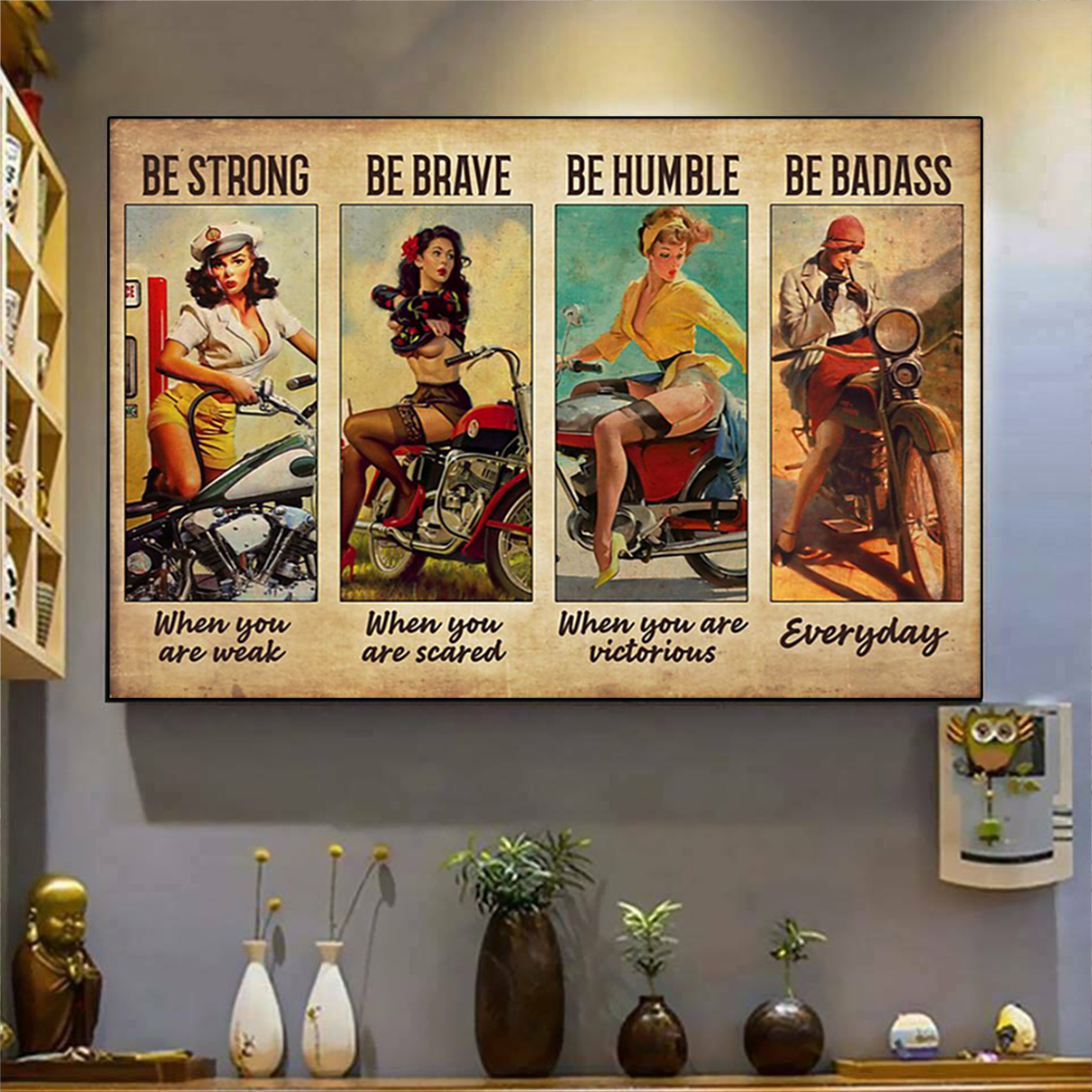 Biker girl be strong be brave be humble be badass poster A1