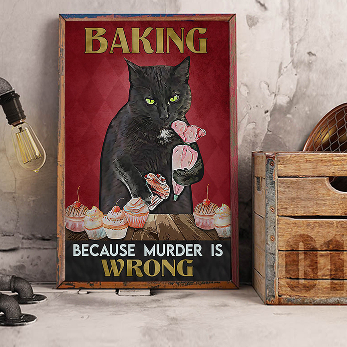 Black cat baking because murder is wrong poster A3