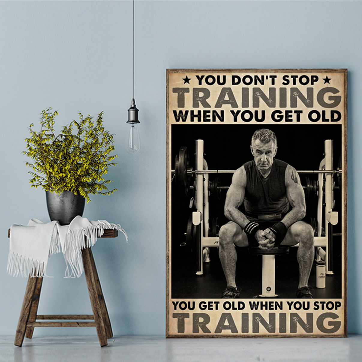 Bodybuilding you don't stop training when you get old poster A2