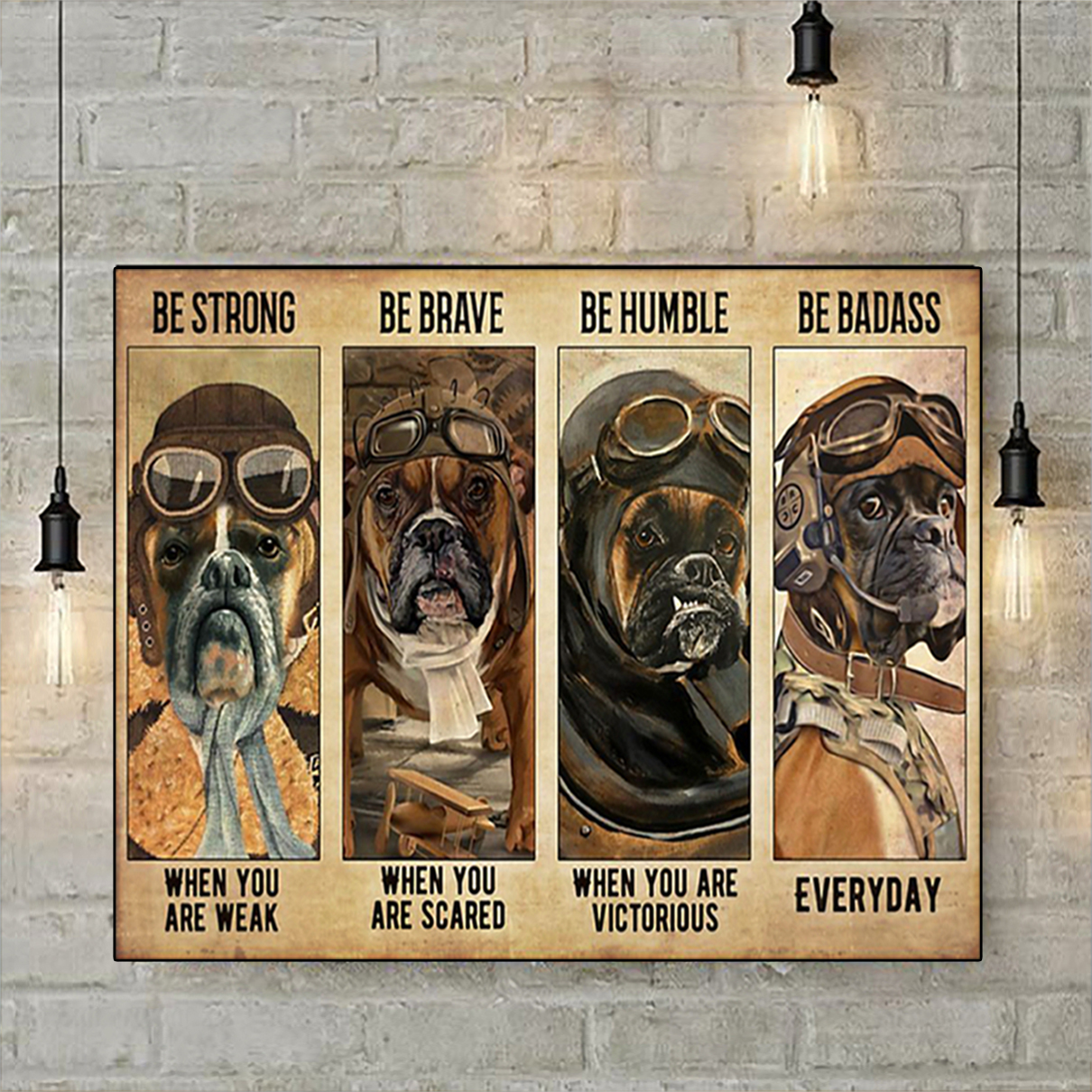 Boxer pilot be strong be brave be humble be badass poster A2