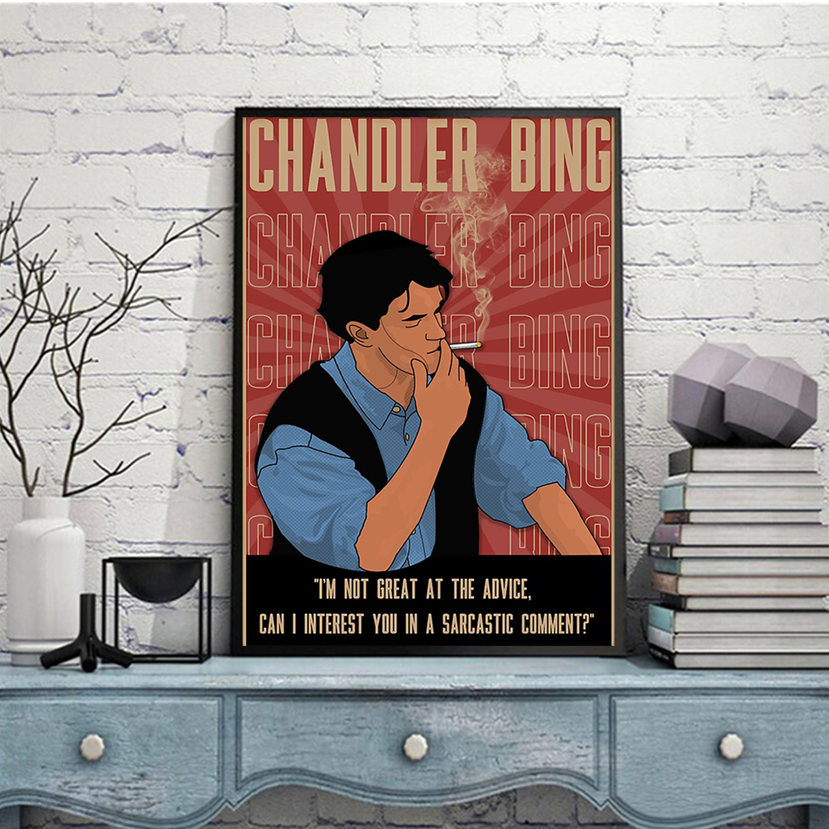 Chandler bing I'm not great at the advice poster and canvas prints A3