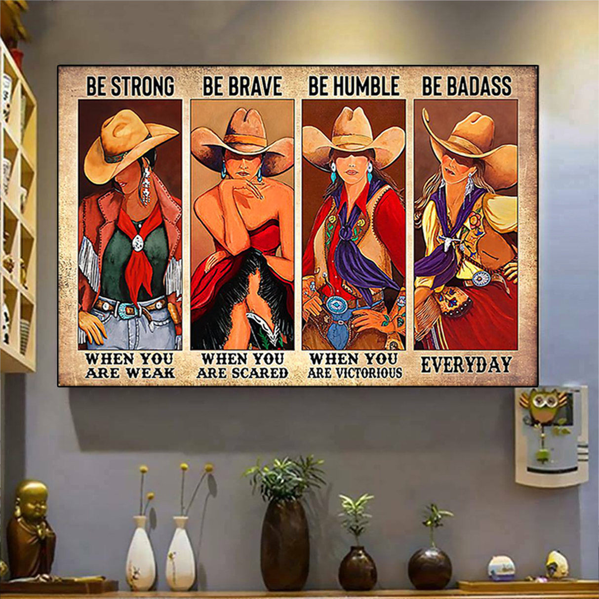 Cowgirl be strong be brave be humble be badass poster A3
