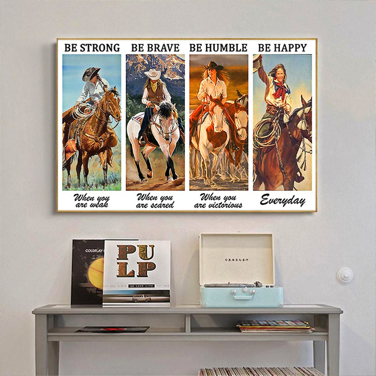 Cowgirl be strong when you are weak poster A2