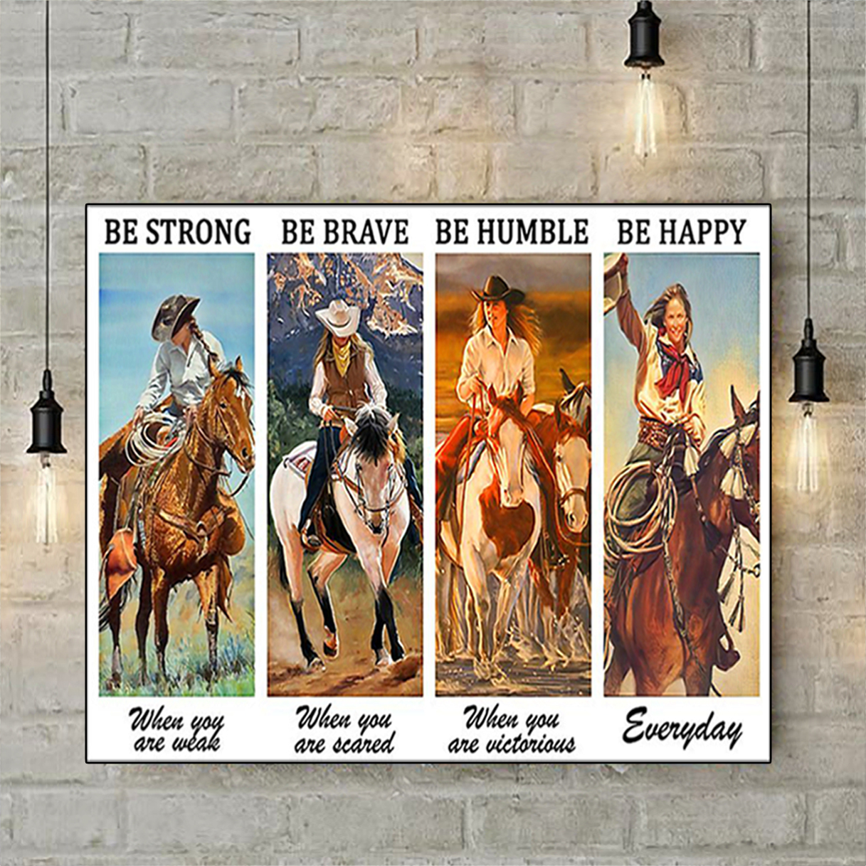 Cowgirl be strong when you are weak poster A3