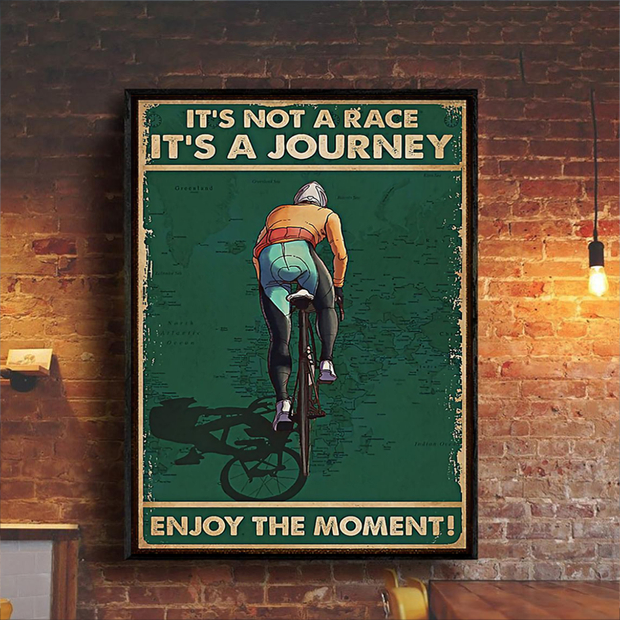 Cycling it's not a race it's a journey enjoy the moment poster A1