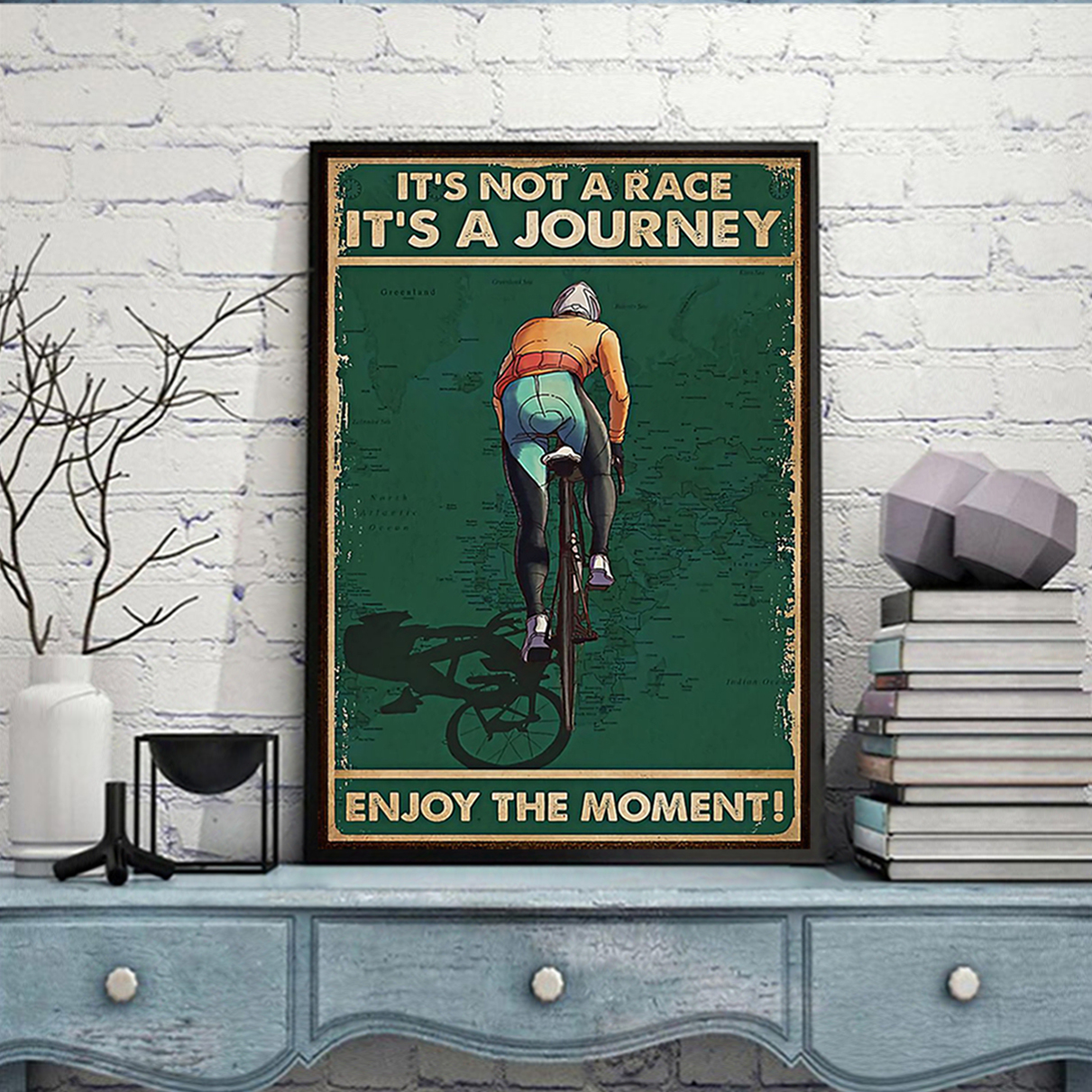 Cycling it's not a race it's a journey enjoy the moment poster A3