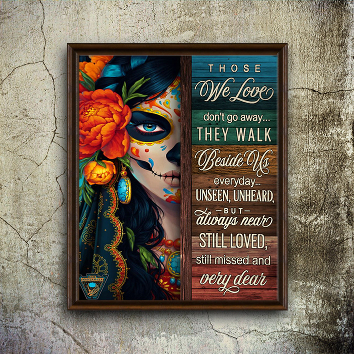 Day of the dead those we love don't go away poster A3