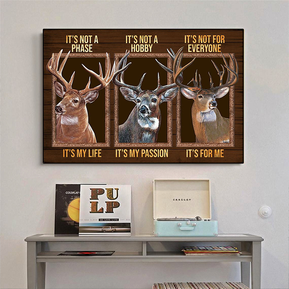 Deer be strong be brave be humble be badass poster A2