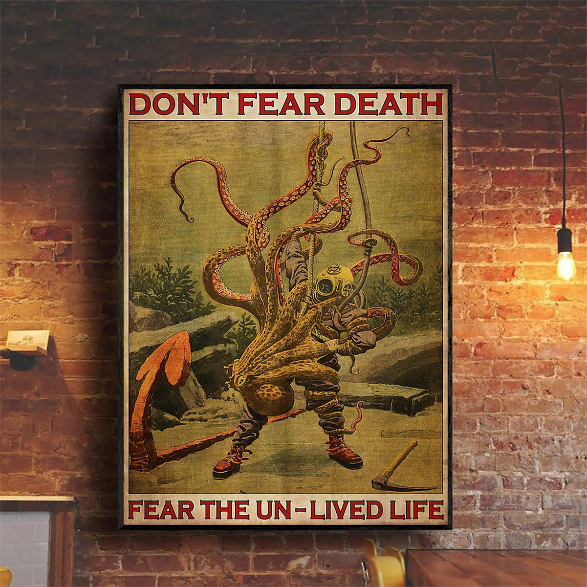 Diver and octopus don't fear death fear the un-lived life poster A1