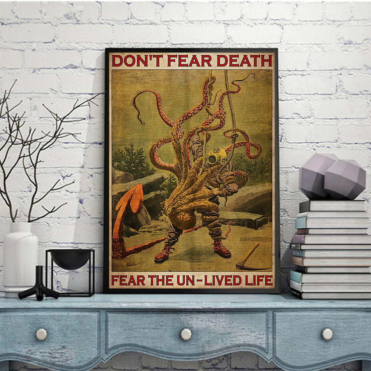 Diver and octopus don't fear death fear the un-lived life poster A3